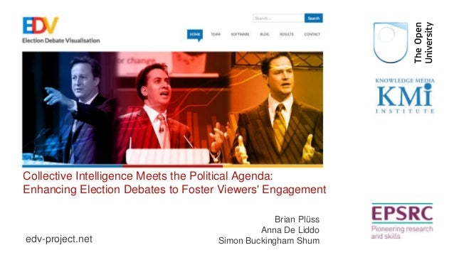 Collective Intelligence Meets the Political Agenda:  Enhancing Election Debates to Foster Viewers' Engagement  edv-project...