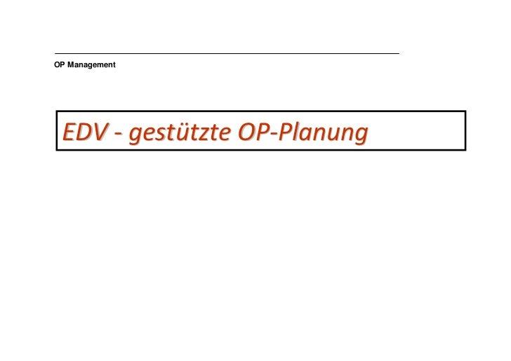 OP Management      EDV - gestützte OP-Planung                                   1