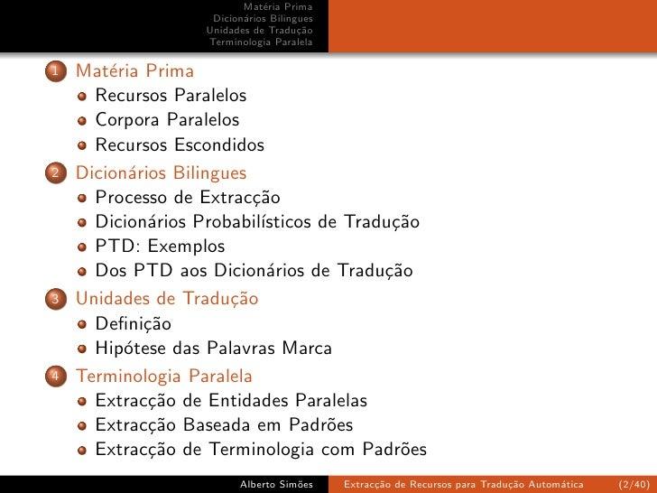 Extracção de Recursos para Tradução Automática Slide 2