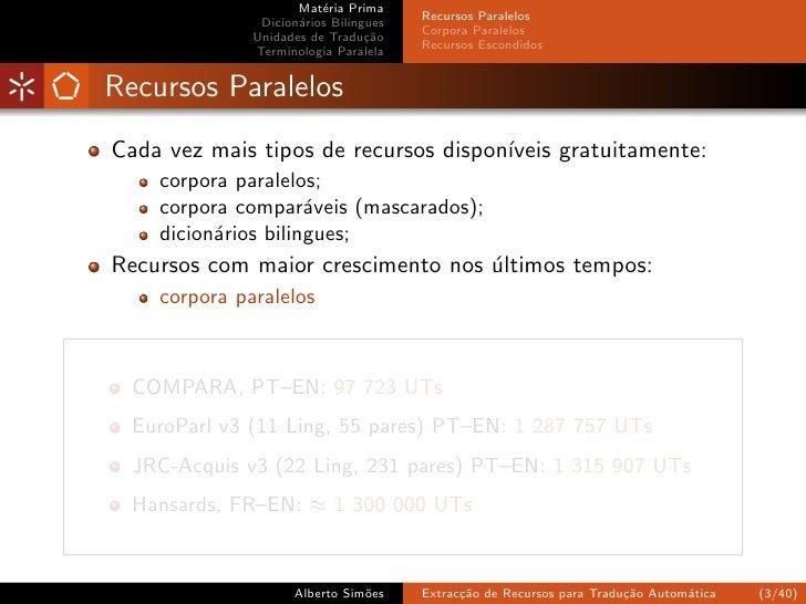 Extracção de Recursos para Tradução Automática Slide 3