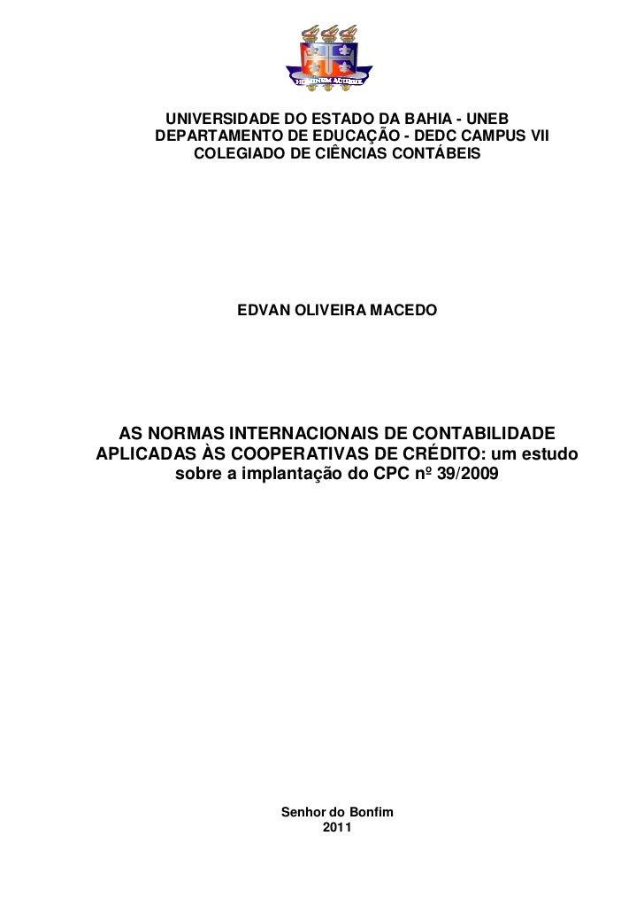 UNIVERSIDADE DO ESTADO DA BAHIA - UNEB     DEPARTAMENTO DE EDUCAÇÃO - DEDC CAMPUS VII         COLEGIADO DE CIÊNCIAS CONTÁB...