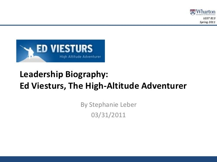 Leadership Biography: Ed Viesturs, The High-Altitude Adventurer<br />By Stephanie Leber<br />03/31/2011<br />
