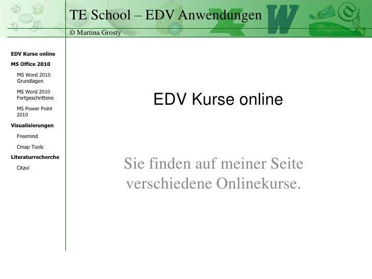 EDV Kurse online<br />Sie finden auf meiner Seite verschiedene Onlinekurse. <br />