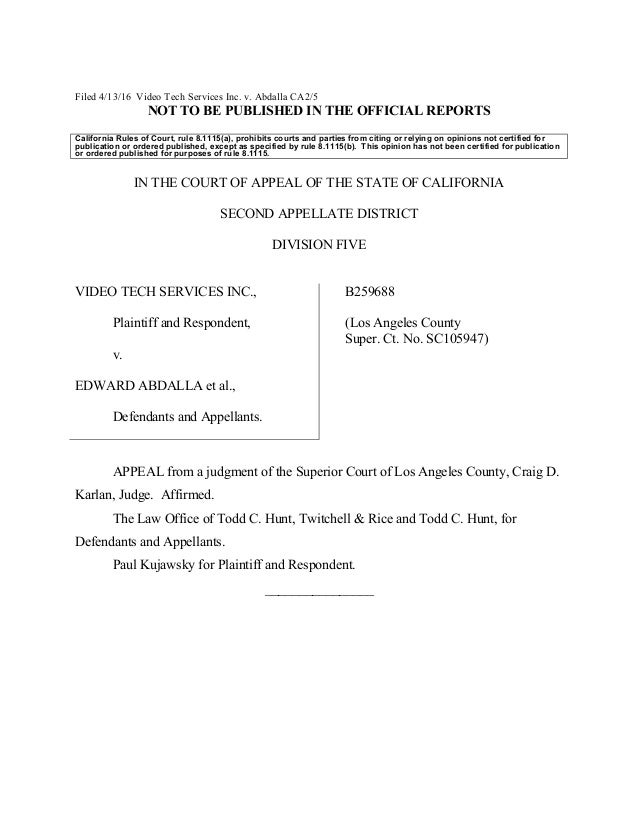 Filed 4/13/16 Video Tech Services Inc. v. Abdalla CA2/5 NOT TO BE PUBLISHED IN THE OFFICIAL REPORTS California Rules of Co...