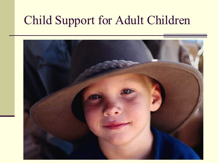 Child Support for Adult Children