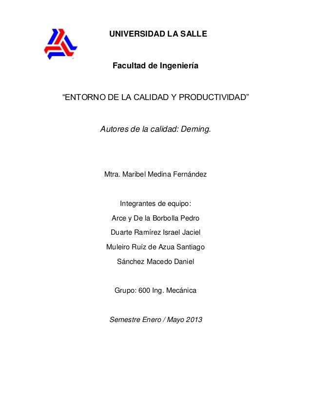 """UNIVERSIDAD LA SALLE          Facultad de Ingeniería""""ENTORNO DE LA CALIDAD Y PRODUCTIVIDAD""""       Autores de la calidad: D..."""