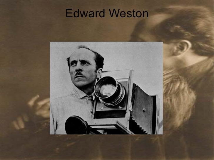 Edward WestonBIOGRAFÍA