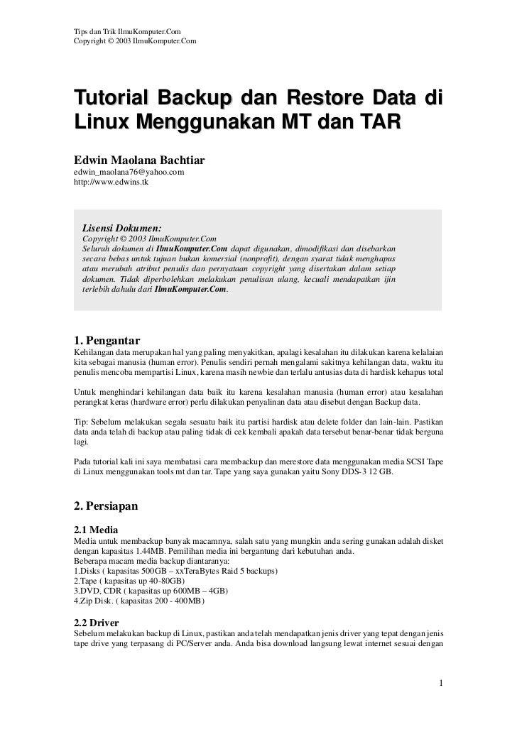 Tips dan Trik IlmuKomputer.ComCopyright © 2003 IlmuKomputer.ComTutorial Backup dan Restore Data diLinux Menggunakan MT dan...