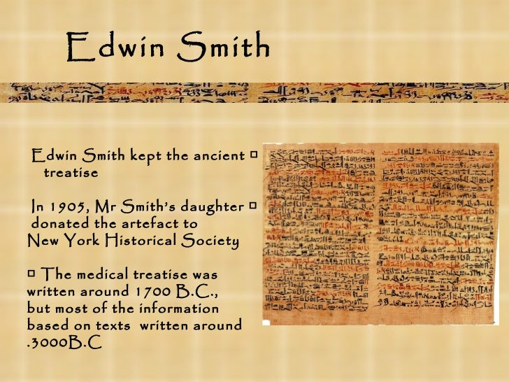 Edwin smith papyrus 1st texbook in surgery 07