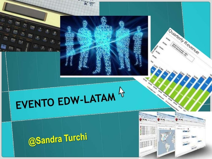 EVENTO EDW-LATAM<br />@Sandra Turchi<br />