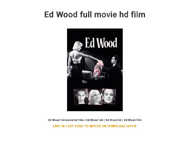 Ed Wood full movie hd film