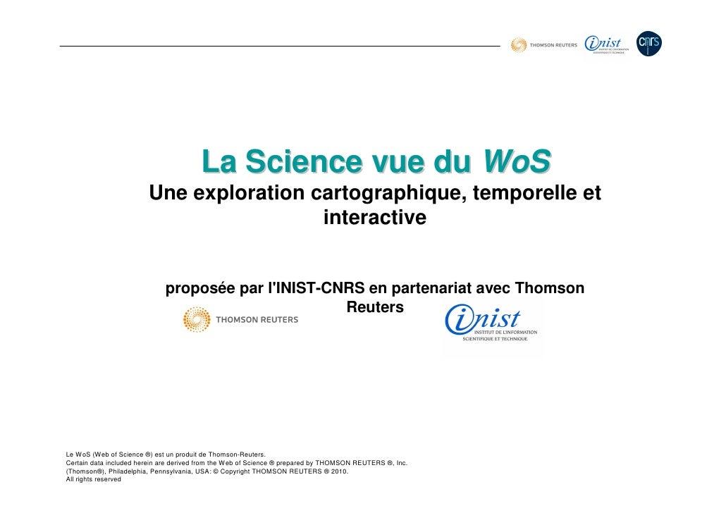 La Science vue du WoS                         Une exploration cartographique, temporelle et                               ...