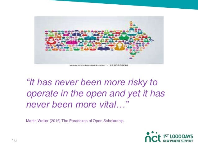 """""""It has never been more risky to operate in the open and yet it has never been more vital…"""" Martin Weller (2016) The Parad..."""