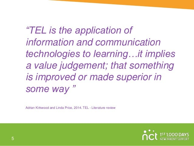 """""""TEL is the application of information and communication technologies to learning…it implies a value judgement; that somet..."""