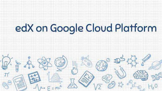 edX on Google Cloud Platform