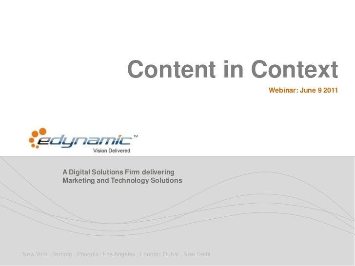 Content in Context                                                                         Webinar: June 9 2011           ...