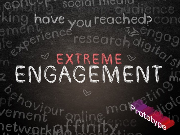 What is Extreme Engagement?Extreme Engagement is how innovativecompanies worldwide are transforming theirmarketing strateg...