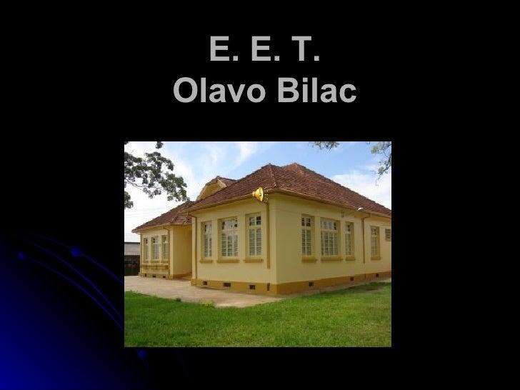 E. E. T. Olavo Bilac