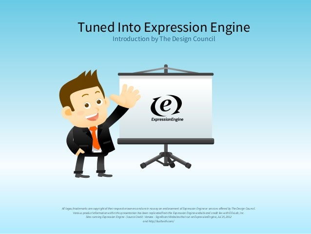 Tuned Into Expression Engine                                         Introduction by The Design CouncilAll logos/trademark...