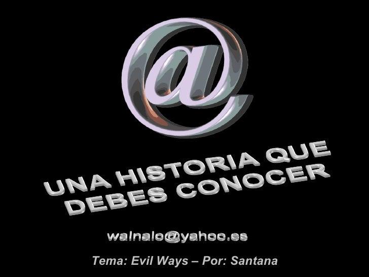 Tema: Evil Ways – Por: Santana