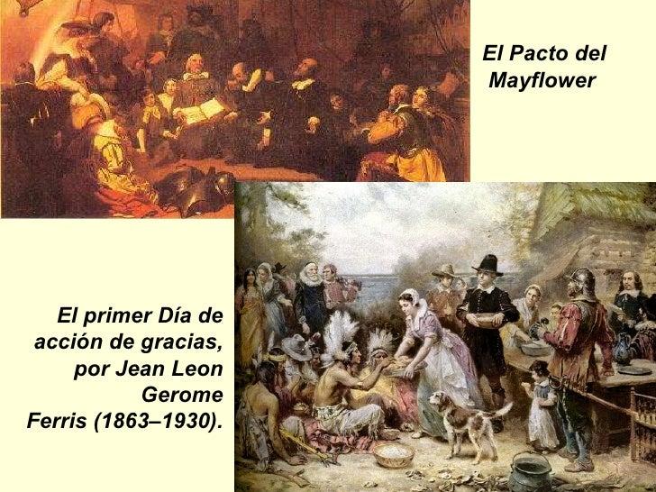 El Pacto del Mayflower    El primer Día de acción de gracias, por Jean Leon Gerome Ferris (1863–1930).