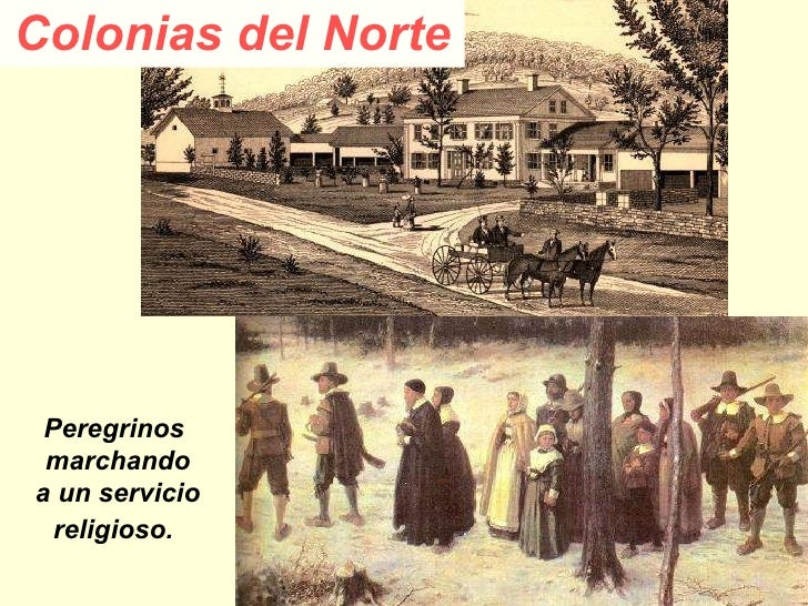 Colonias del Norte Peregrinos  marchando a un servicio  religioso.
