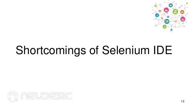 Shortcomings of Selenium IDE  15