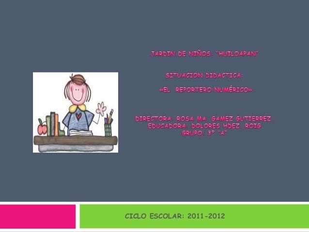 CICLO ESCOLAR: 2011-2012