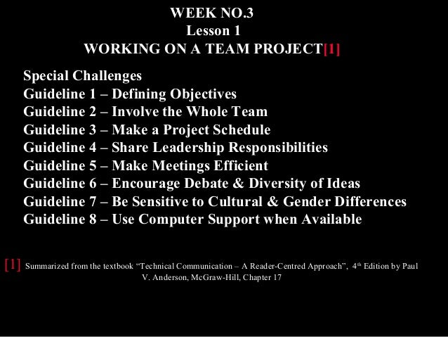 WEEK NO.3  Lesson 1  WORKING ON A TEAM PROJECT[1]  Special Challenges  Guideline 1 – Defining Objectives  Guideline 2 – In...