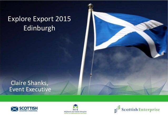Explore Export 2015 Edinburgh Claire Shanks, Event Executive