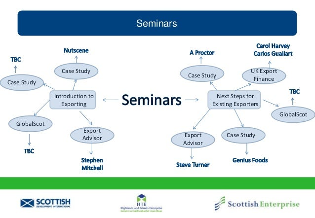 Seminars Introduction to Exporting Next Steps for Existing Exporters Case Study Case Study GlobalScot UK Export FinanceCas...