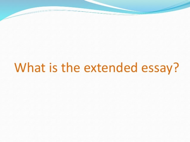 extended essay parents info session what is the extended essay