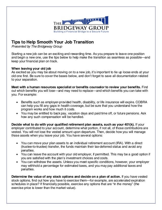 Tips To Help Smooth Your Job Transition Presented By The Bridgeway Group  Starting A New Job
