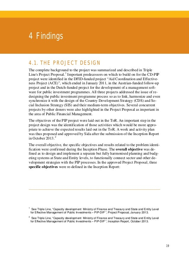 20 4 . FI N DI N G S • SO1: To further improve the preparation process of Public Investment Programme (PIP) and its sectio...