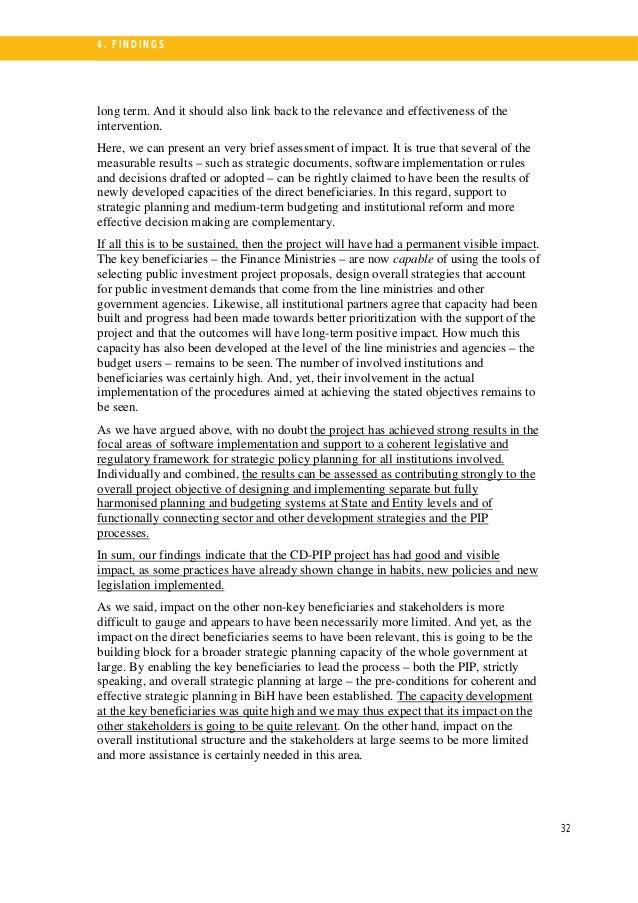 33 4 . FI N DI N G S 4.5. EVALUATING PROJECT RESULTS: SUSTAIN- ABILITY For the key beneficiaries, the project possibly gav...