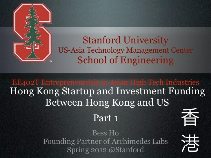 Stanford University             US-Asia Technology Management Center                  School of EngineeringEE402T Entrepre...