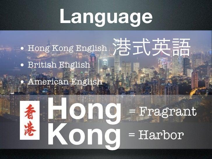 do you understand hong kong english. Black Bedroom Furniture Sets. Home Design Ideas