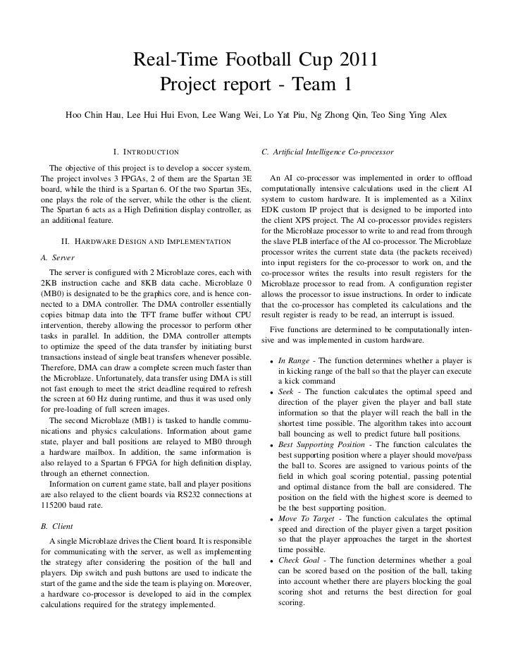 Real-Time Football Cup 2011                              Project report - Team 1       Hoo Chin Hau, Lee Hui Hui Evon, Lee...