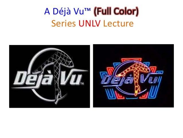 A Déjà Vu™ (Full Color) Series UNLV Lecture