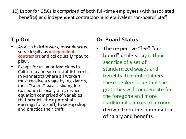 10) Labor for G&Cs is comprised of both full-time employees (with associated benefits) and independent contractors and equ...