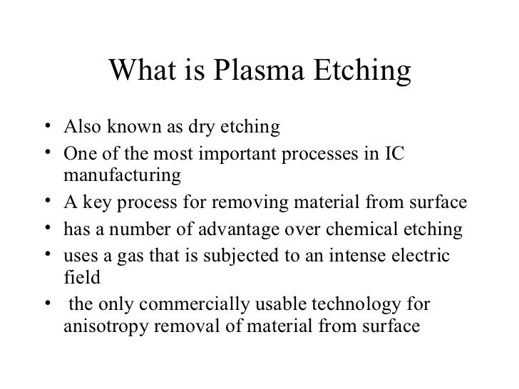 4 what is plasma etching