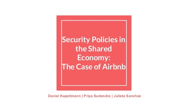 security policies in the shared economy the case of airbnb. Black Bedroom Furniture Sets. Home Design Ideas