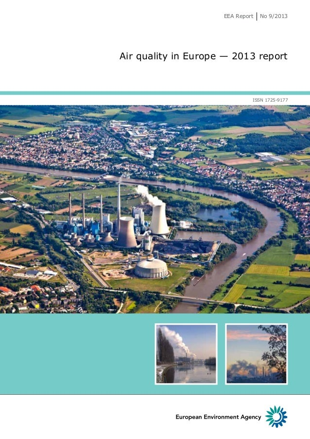 EEA Report  No 9/2013  Air quality in Europe — 2013 report  ISSN 1725-9177