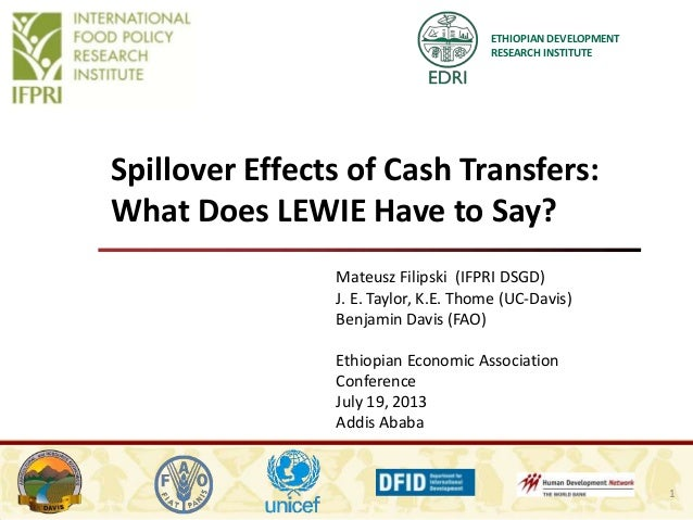 ETHIOPIAN DEVELOPMENT RESEARCH INSTITUTE Spillover Effects of Cash Transfers: What Does LEWIE Have to Say? Mateusz Filipsk...