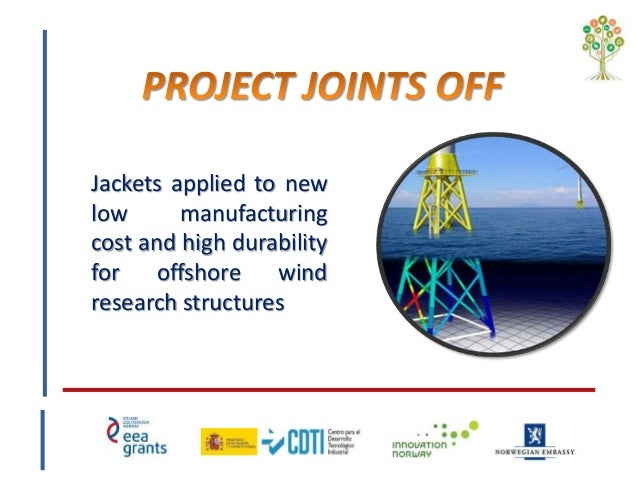 Jackets applied to new low manufacturing cost and high durability for offshore wind research structures
