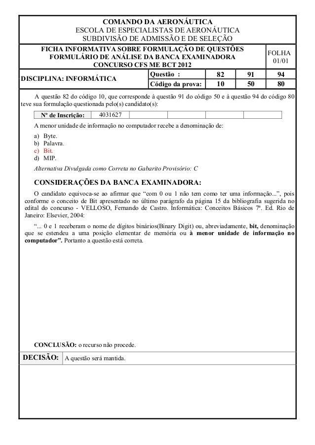 COMANDO DA AERONÁUTICA                     ESCOLA DE ESPECIALISTAS DE AERONÁUTICA                       SUBDIVISÃO DE ADMI...