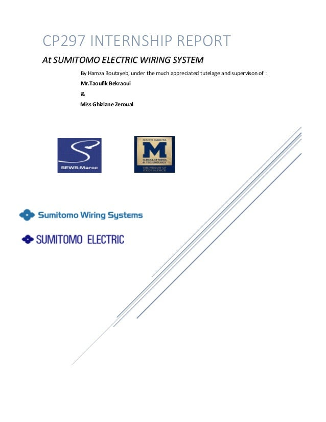 cp297 internship report finalcp297 internship report at sumitomo electric wiring system by hamza boutayeb, under the much appreciated