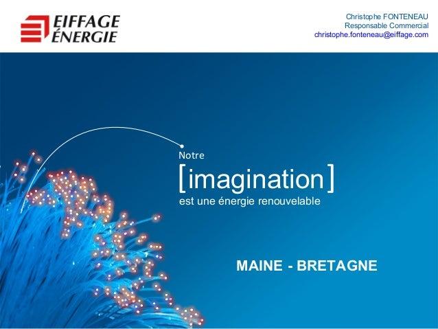 Christophe FONTENEAU                                   Responsable Commercial                          christophe.fontenea...