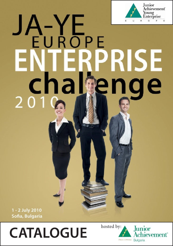 JA YE Enterprise Challenge 2010                1    1 - 4 July 2010     1 - 2 July 2010 Sofia, Bulgaria                   ...