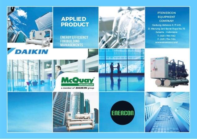 APPLIED PRODUCT PT.ENERCON EQUIPMENT COMPANY Gedung Aldevco II, Fl 4th Jl. Warung Jati Barat Raya No.75 Jakarta , Indonesi...